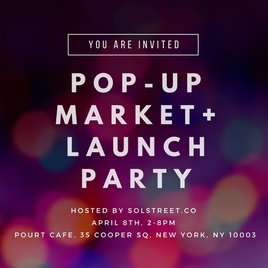 SOLstreet Pop-Up Market and Launch Party